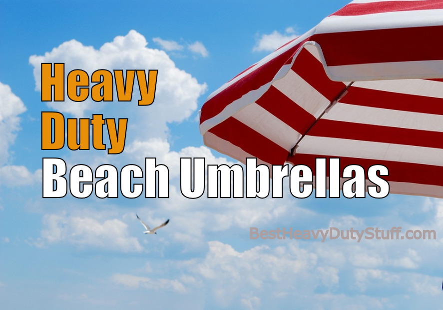 Thumbnail for [2017] Best Heavy Duty Beach Umbrella - Sun and Wind Resistant - Best Heavy Duty Stuff
