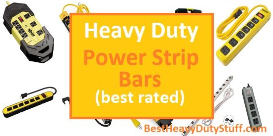 best heavy duty power strip bar