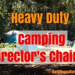 directors camping chairs for big and heavy people