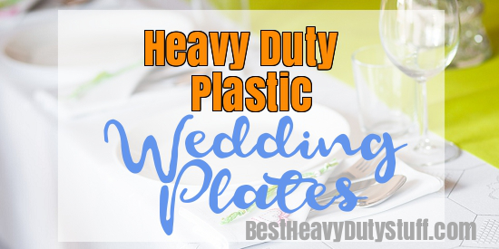 Best Heavy Duty Plastic Plates for Weddings  sc 1 st  Best Heavy Duty Stuff : hard plastic plates for weddings - pezcame.com