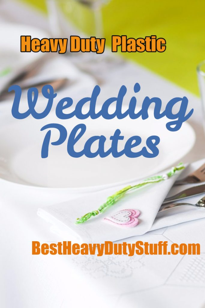 Best Heavy Duty Plastic Plates for a Wedding