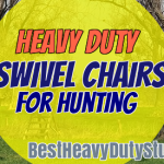 Best swivel blind hunting chairs for big men