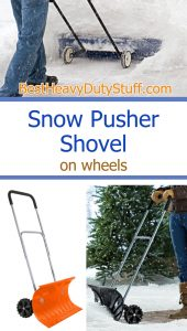 Snow pusher shovel on wheels to avoid back paid when shoveling