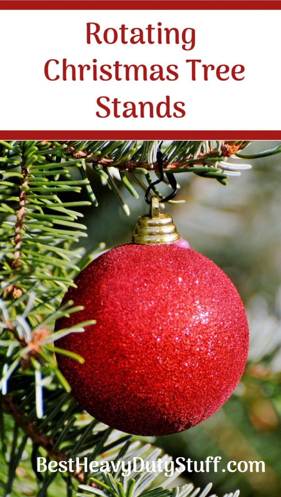 Heavy duty rotating Christmas tree stands so that your tree can spin and sparkle
