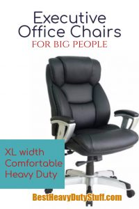 Heavy Duty Executive Office Chairs for Large People