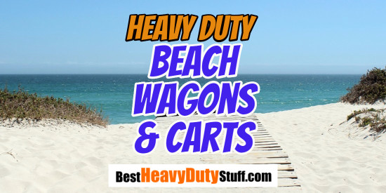 [2020] Best Heavy Duty Beach Cart Reviews - Best Wagon for Sand