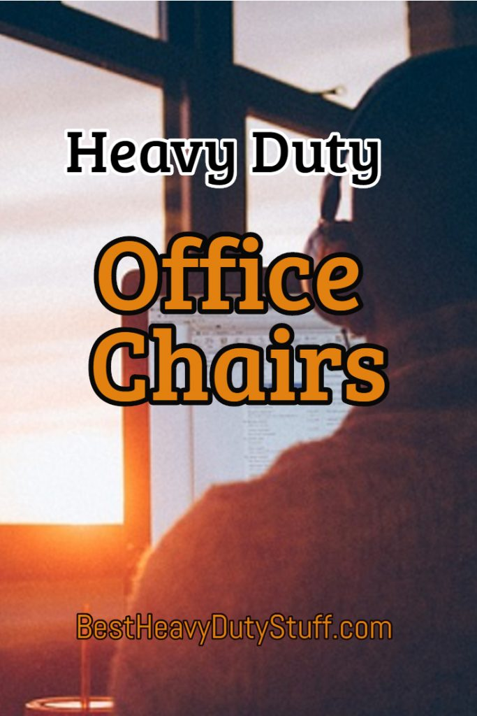 Comfortable Office Chairs for Heavy People