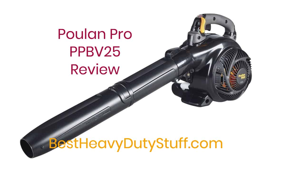 Poulan Pro PPBV25 Heavy Duty Leaf Blower Review